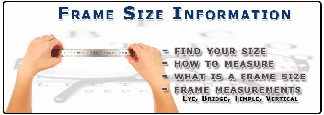 How To Measure Eyeglass Frame Size : EYEGLASSES FRAME SIZING SIZE - EYEGLASSES